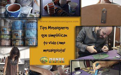 Tips Mosaiqueros Imprescindibles